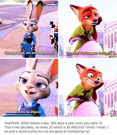 It's called a hustle sweetheart XD Zootopia