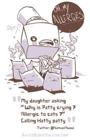 """#BattleblockTheater ~ """"My daugher asking """"Why is Patty crying? Allergic to cats?"""" Calling Hatty patty"""""""