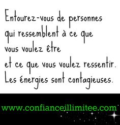 Les énergies sont contagieuses. Positive Attitude, Positive Life, French Quotes, Love Tips, Friedrich Nietzsche, More Words, Learn French, Self Love, Quotations