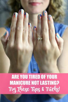 Are you tired of your manicure not lasting? Try these tips and tricks on how to make nail polish last longer.