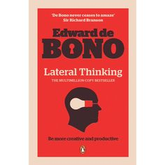 """Lateral Thinking: A Textbook of Creativity eBook: Edward de Bono: Amazon.ca: Kindle Store  If you've already read this one - read his other book """"Beautiful Mind"""""""