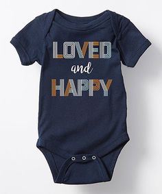 This Navy \'Loved and Happy\' Bodysuit - Infant is perfect! #zulilyfinds