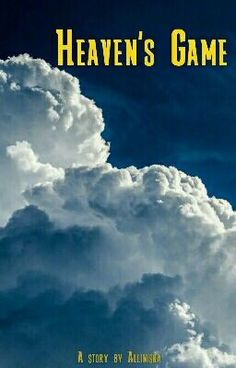 "You should read ""Heaven's Game"" on #Wattpad. #fantasy"