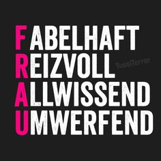 Frau ;) Funny Facts, Funny Memes, Romantic Humor, Words Quotes, Sayings, German Quotes, Proverbs, Things To Think About, Wisdom