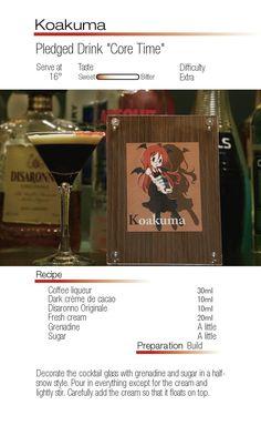 "Koakuma- Pledged Drink ""Core Time"""