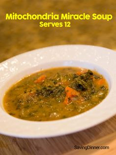 Try this awesome recipe - Mitochondria Miracle Soup!