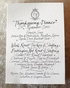 Modern Calligraphed Menu Card    For a Thanksgiving wedding, traditional holiday favorites are printed on menus in a not-so-traditional way.