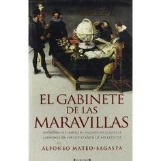El Gabinete de las maravillas. Alfonso Mateo Sagasta