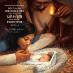 """This #Christmas season, take a peaceful moment to contemplate perhaps the most serene moment in the history of the world—when all of heaven rejoiced with the message 'Glory to God in the highest, and on earth peace, good will toward men' (Luke 2:14). Just sit with the Christ child and let Him warm you like a fire in winter."" From #ElderChristofferson's http://pinterest.com/pin/24066179231170827 message http://lds.org/new-era/2015/12/quiet-moments-at-christmas #sharegoodness"