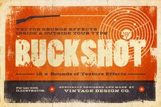 BUCKSHOT Vector Type Effects by Vintage Design Co. on Creative Market