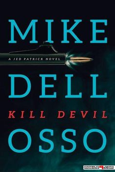 Kill Devil (Jed Patrick #2) - Mike Dellosso - Tap to see more great collections of e-books! - @mobile9