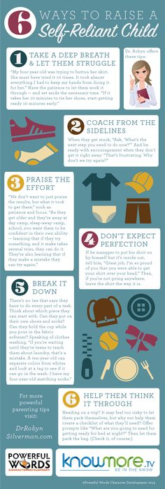 How to raise a self reliant child - Click for the article at @KnowMore TV and for more #Parenting tips visit http://www.drrobynsilverman.com/ #Infographic http://knowmore.tv/family-2/childrens-health/raise-a-self-reliant-child/