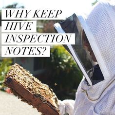 WHY KEEP HIVE INSPECTION NOTES? :http://beekeepinglikeagirl.com/why-keep-hive-inspection-notes/