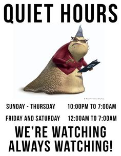 For next semester, if I go with a monster's university theme; quiet hours signs!