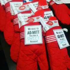 """""""We have to ad-mitt you're a sweet resident!"""" Dollar tree: oven mitt, sugar cookie mix, rubber spatula for idea only."""