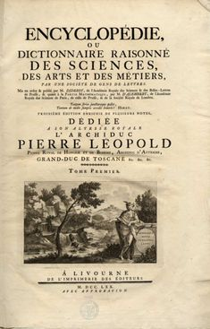 """The Encyclopedie"" French Enlightenment Masterpiece. 1751."