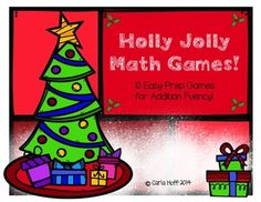 Ten holiday-themed games for building addition fluency!