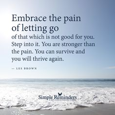 Embrace the pain of letting go by Les Brown