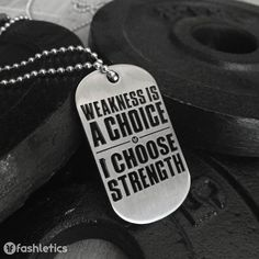 Weakness Is A Choice Dog Tag – Fashletics #dogtag #fitness #men #strength #weightlifting #crossfit #workout #weights