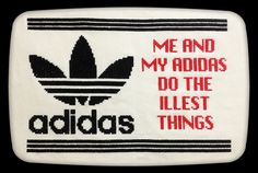 """My Adidas"" lyrics cross stitch"