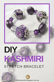 Make this easy stretch bracelet using opulent Kashmiri beads and Stretch Magic beading elastic - a great beginner's jewellery making project. This DIY also shows you how to tie a really secure knot so your bracelet won't come undone! #MillLaneStudio #stretchmagic #beadingelastic #stretchbracelet #jewelrymaking #diybracelet