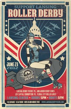 Support Lansing Roller Derby -  Steve Jencks designed this poster for The Lansing Derby Vixens.