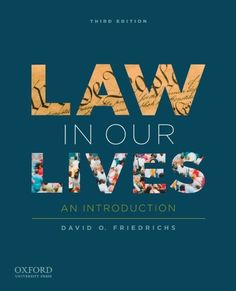 Law in Our Lives: An Introduction by David O. Friedrichs. Save 14 Off!. $53.86