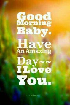 Good Morning Baby...❤