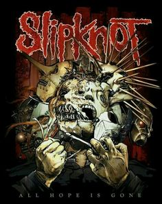 Slipknot ~ All Hope Is Gone~excellent work-out disk. Arte Heavy Metal, Heavy Metal Rock, Heavy Metal Music, Heavy Metal Bands, Hard Rock, Cover Art, Slipknot Band, Slipknot Tattoo, Metal Band Logos