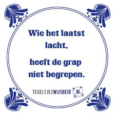 of is een beetje doof Haha Quotes, Mj Quotes, Dutch Quotes, Best Quotes, Funny Quotes, Inspirational Quotes, The Words, Word Sentences, Funny Picture Quotes