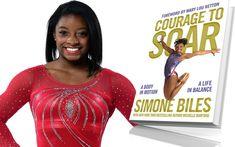 books, great reads, Simone Biles, Courage To Soar, inspirational blogs Black Gymnast, Young Gymnast, Female Gymnast, Mary Lou Retton, Gymnastics Posters, Amazing Gymnastics, Inspirational Blogs, Simone Biles, A Star Is Born