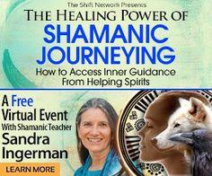 The Healing Power of Shamanic Journeying with Sandra Ingerman