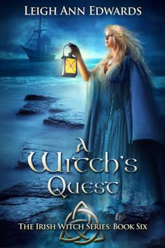 Book 6 in The Irish Witch Series being released March Book 6 in The Irish Witch Series being r Great Books, My Books, Story Books, Witch Series, Book Series, Fantasy Books To Read, Christian Films, Leigh Ann, Books For Teens
