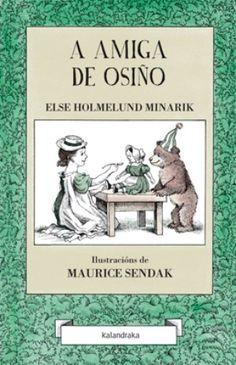 A amiga de osiño / Else Holmelund Minarik ; ilustracións de Maurice Sendak (2015)