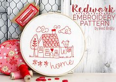 Stitch this pretty little cottage embroidery design. A free, simple redwork pattern- great for any beginner or expert to complete in a weekend.