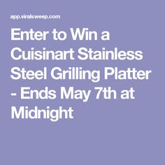 Enter to Win a Cuisinart Stainless Steel Grilling Platter - Ends May 7th at Midnight