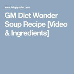 GM Diet Wonder Soup Recipe [Video & Ingredients]