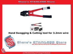 Hand Swagging Cutting Tool: *Great tool for a professional finish. *Easy to use. *Use to swage wires when purchasing DIY kits. Handrail Brackets, Heat Treating, Diy Kits, Swag, Wire, Stainless Steel, Hands, Tools, Easy