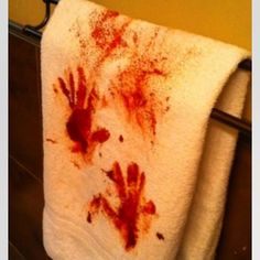 Bloody Towels! Buy some cheap white towels at Walmart or Target, a painting tray and red paint. Squirt red paint in the painting tray and dip your hands in the paint, press your hands on the towel and add other little paint smears! (I recommend doing this outside, so you don't stain anything!) Have fun!!