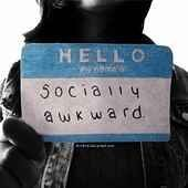 How Socially Awkward Are You?