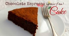 Chocolate Espresso Grain Free Cake - made with real chocolate so I guess make your own paleo version before you start this recipe.