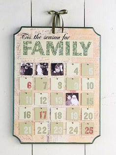 Build anticipation for Christmas day with a handcrafted countdown calendar. Basic crafting supplies, a computer, and your creativity transform a plain wooden plaque into a calendar filled with family photos.