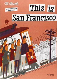 This is San Francisco [A Children's Classic] by Mirioslav Sasek #Books #Kids #San_Francisco