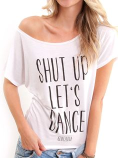 Shut up let's dance