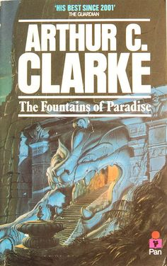 The Fountains of Paradise by Arthur C. Clarke (Pan:1980)