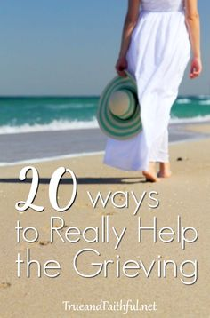 20 ways to give practical help and hope for grief. Get the full list here.
