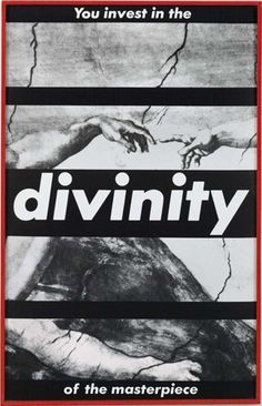 Barbara Kruger, Untitled (You Invest in the Divinity of the Masterpiece) US, postmodernism, feminism
