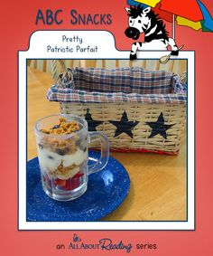 P is for Pretty Patriotic Parfait - A Summer ABC Snack from All About Reading.