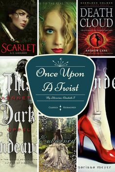 Once Upon a Twist, Classics Reimagined. Are you a fan of shows like Grimm, Sleepy Hollow, and Once Upon a Time? Then check out these Young Adult Books!