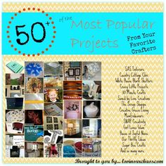 50+ of the Most Popular Projects and Blog Posts from Your Favorite Crafters